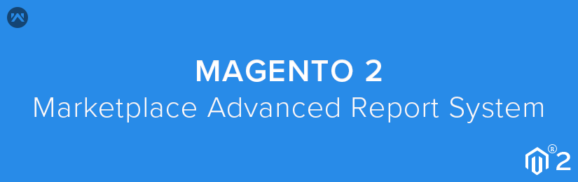 Magento2 Advanced Report System Marketplace Add-on