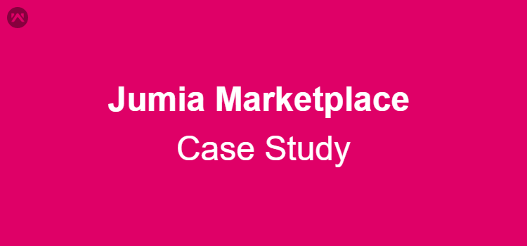 Jumia Marketplace Case Study