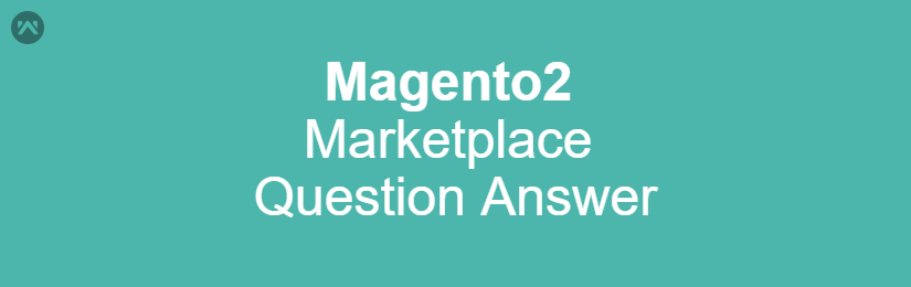 Marketplace Question Answer For Magento2