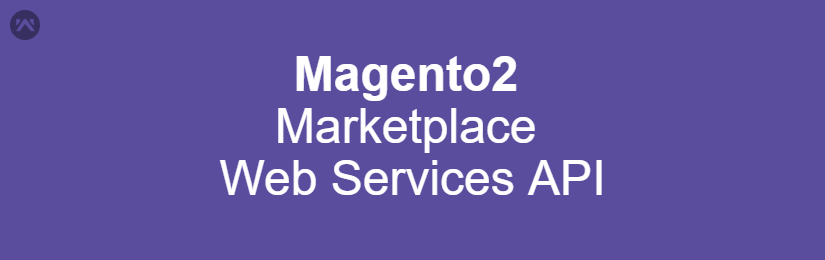 Marketplace Web Services API For Magento2
