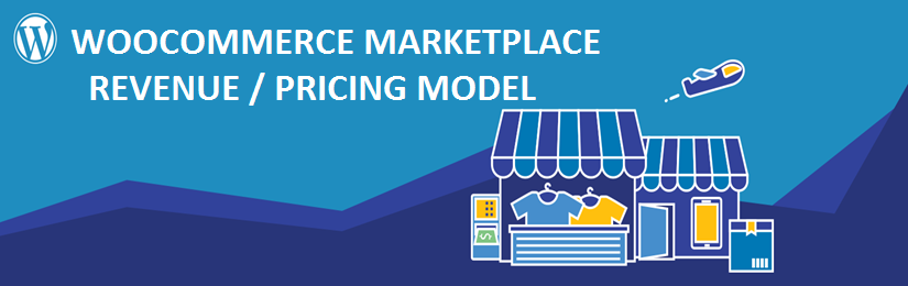 WooCommerce Marketplace Revenue / Pricing Model
