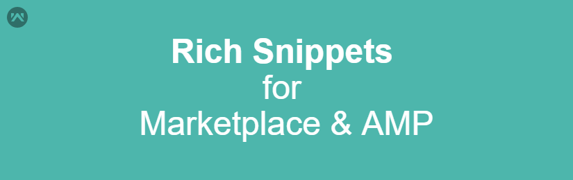 Rich Snippet For Marketplace & AMP