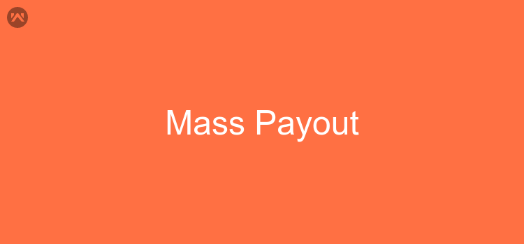 What is Mass Payout