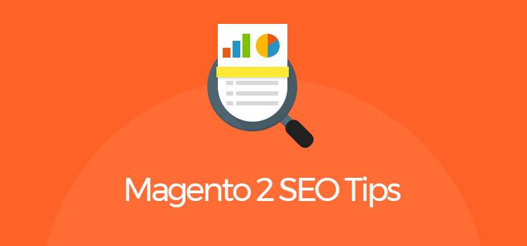 Magento 2 SEO Tips